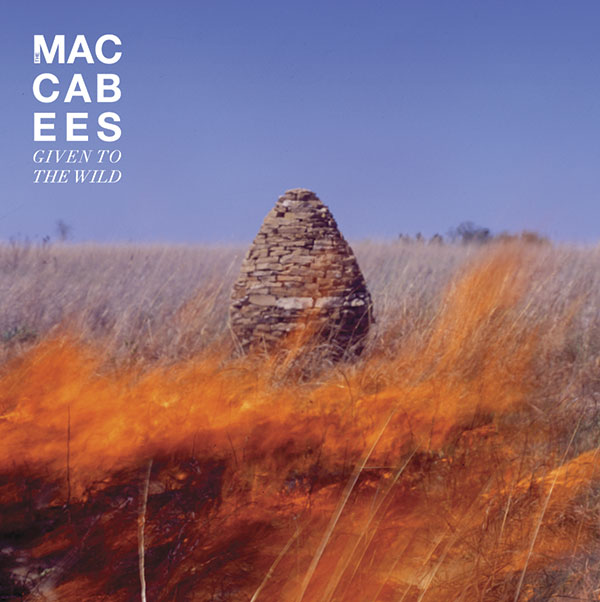 27. The Maccabees - 'Given To The Wild' (2012)