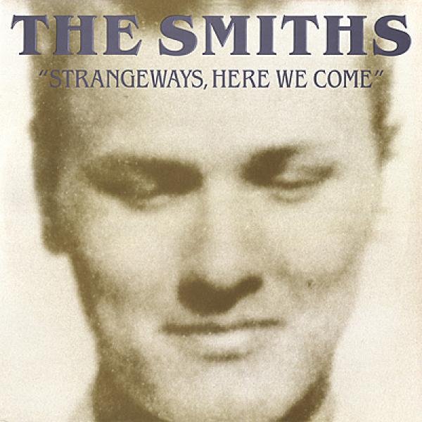 The Smiths - 'Strangeways, Here We Come':