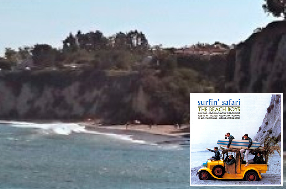 Beach Boys, 'Surfin' Safari' - Paradise Cove, Malibu