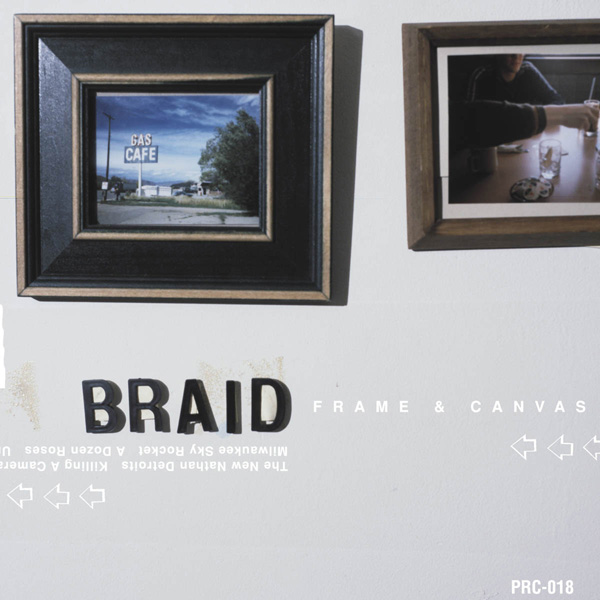 Braid - 'Frame And Canvas'