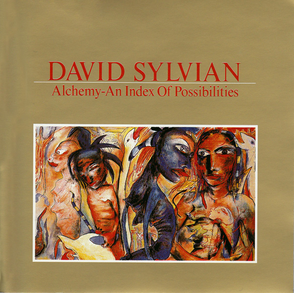David Sylvian – Alchemy: An Index Of Possibilities: