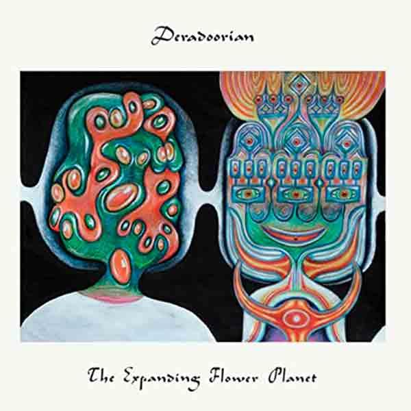 Deradoorian – 'The Expanding Flower Planet'