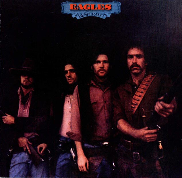 The Eagles – 'Desperado'