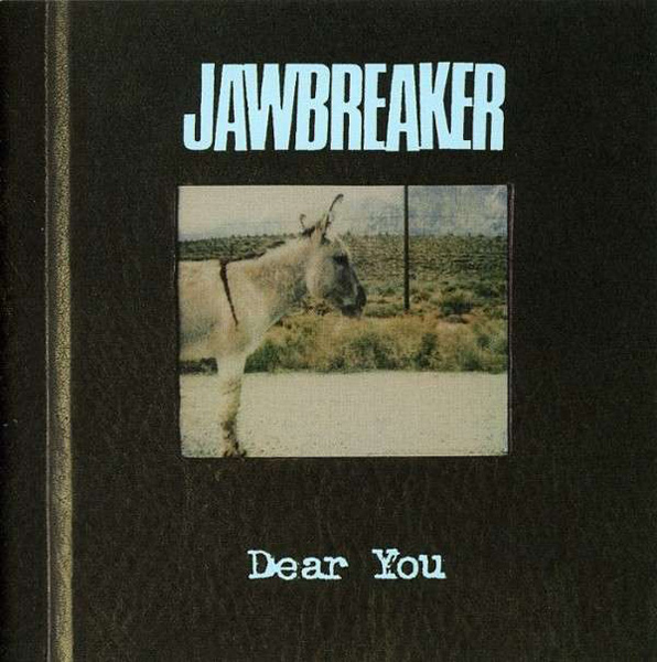 Jawbreaker - 'Dear You'