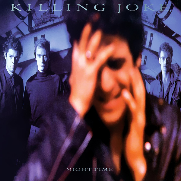 Killing Joke – Night Time