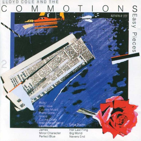 Lloyd Cole & The Commotions – Easy Pieces