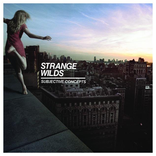 Strange Wilds - Subjective Concepts