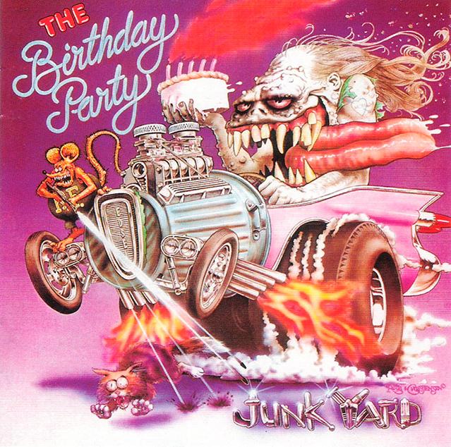 The Birthday Party – 'Junkyard'
