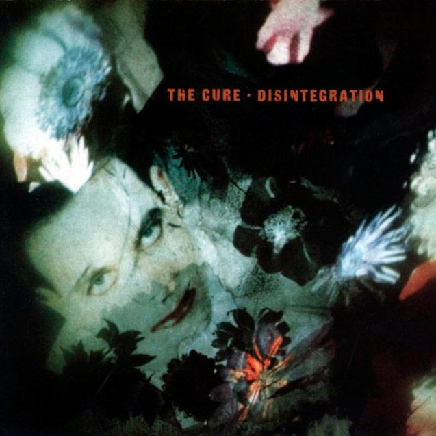 The Cure – Disintegration