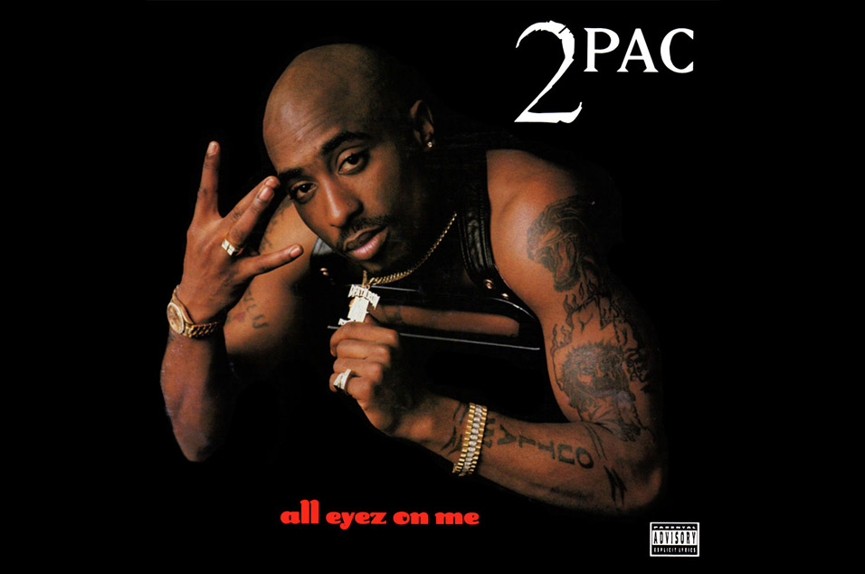 2Pac - 'All Eyez On Me'