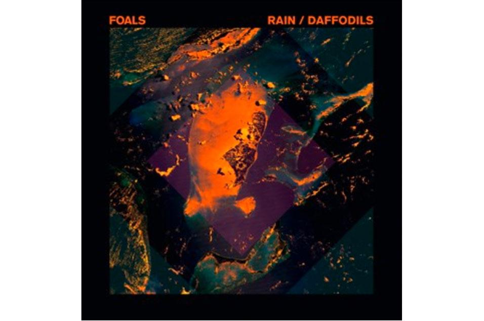 Foals - 'Rain' / 'Daffodils'