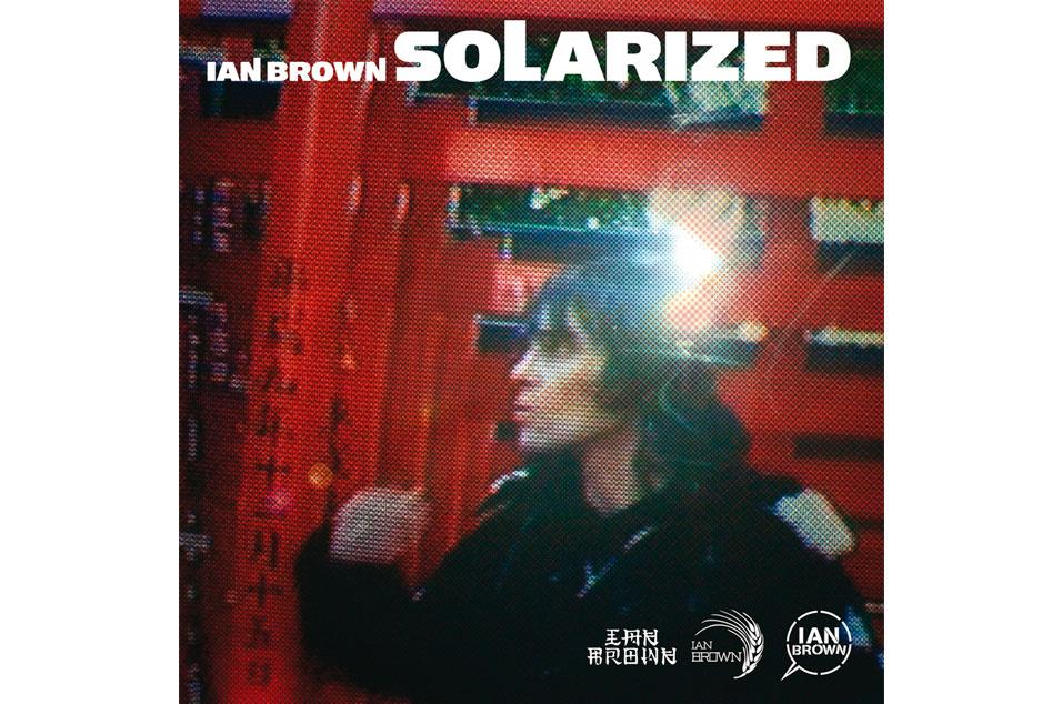 Ian Brown - 'Solarized'
