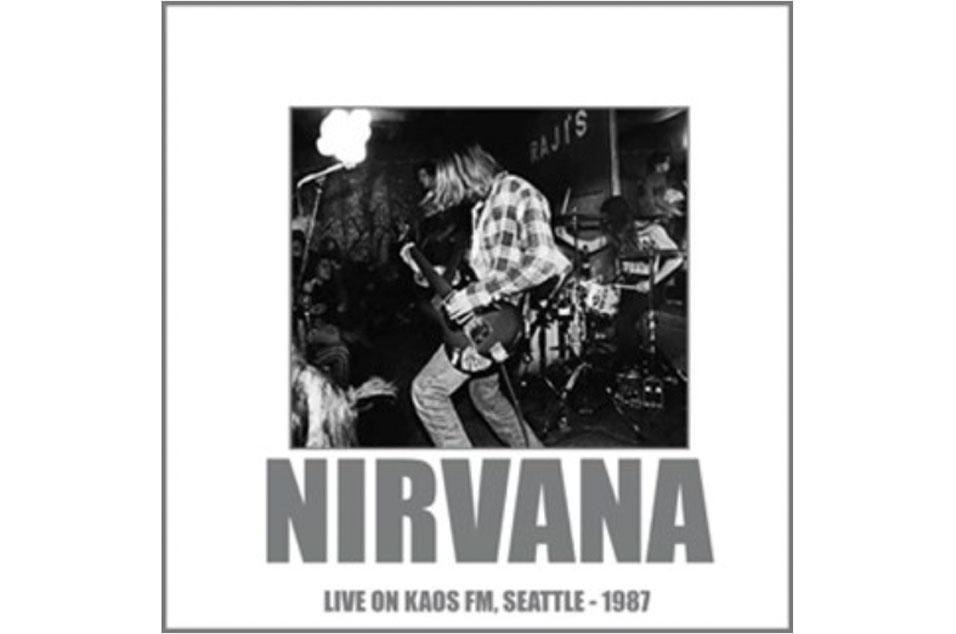 Nirvana - 'Live On Kaos FM, Seattle - 1987'