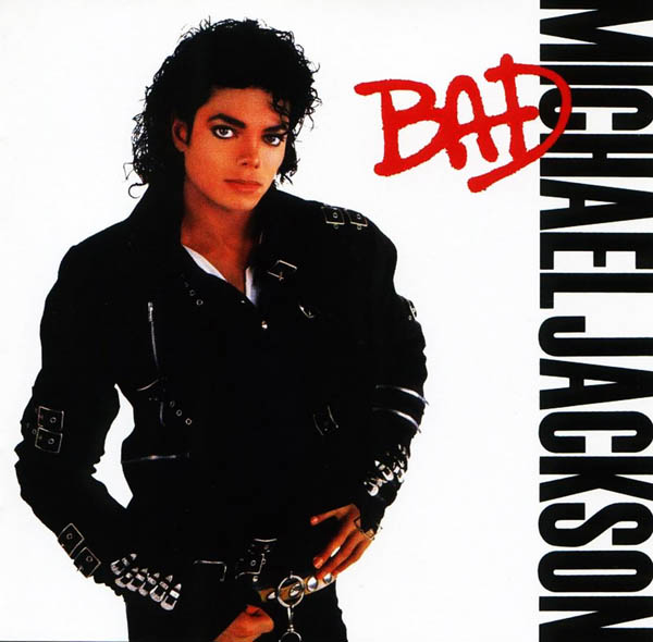 Michael Jackson, 'Bad'