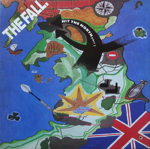 The Fall - 'Hit The North'