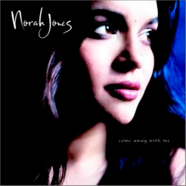 Norah Jones –'Come Away With Me' (2002)