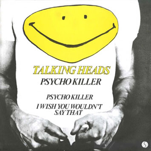 Talking Heads - 'Psycho Killer'