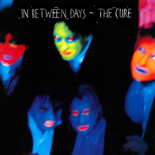 The Cure - 'In Between Days'