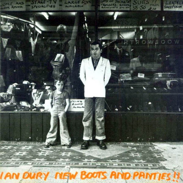 Ian Dury, 'New Boots and Panties!!'