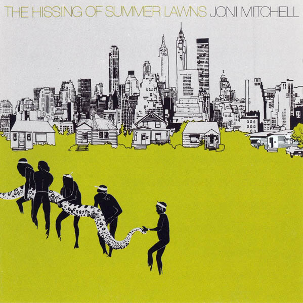 Joni Mitchell, 'The Hissing Of Summer Lawns'