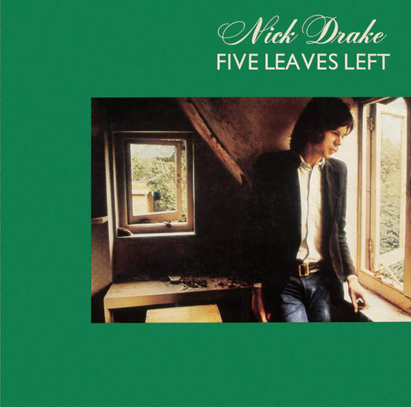 Nick Drake, 'Five Leaves Left'