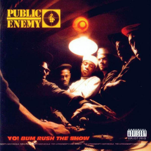 Public Enemy, 'Yo! Bum Rush The Show'