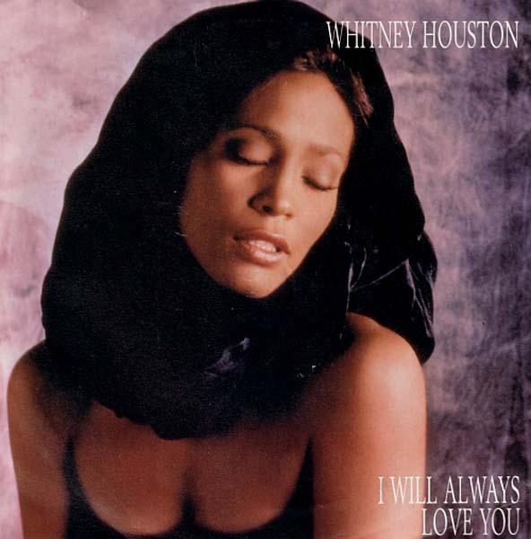 26. Whitney Houston – 'I Will Always Love You'
