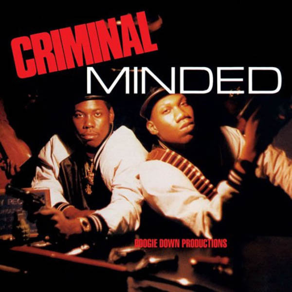 Boogie Down Productions, 'Criminal Minded'
