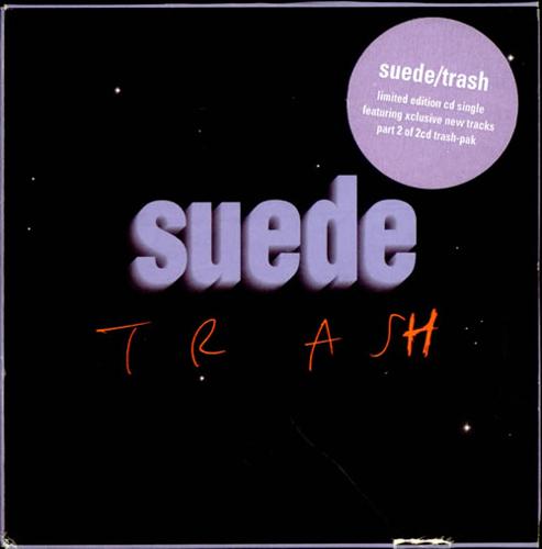 Suede - 'Trash'