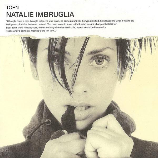 27. Natalie Imbruglia - 'Torn'