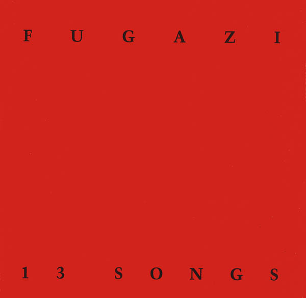Fugazi, '13 Songs'