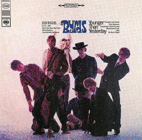 The Byrds, 'Younger Than Yesterday'