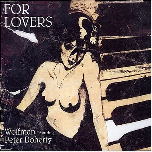 Wolfman ft Pete Doherty - 'For Lovers'