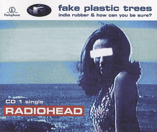 Radiohead - 'Fake Plastic Trees'