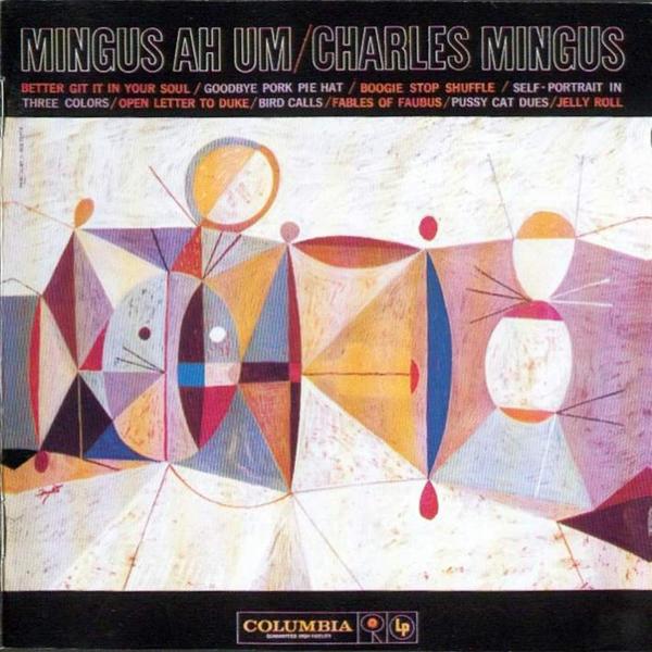 Charles Mingus, 'Mingus Ah Um'