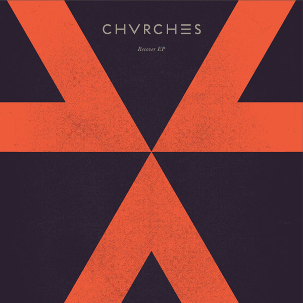 30. Chvrches - 'Recover'