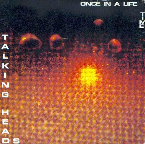 Talking Heads - 'Once In A Lifetime'