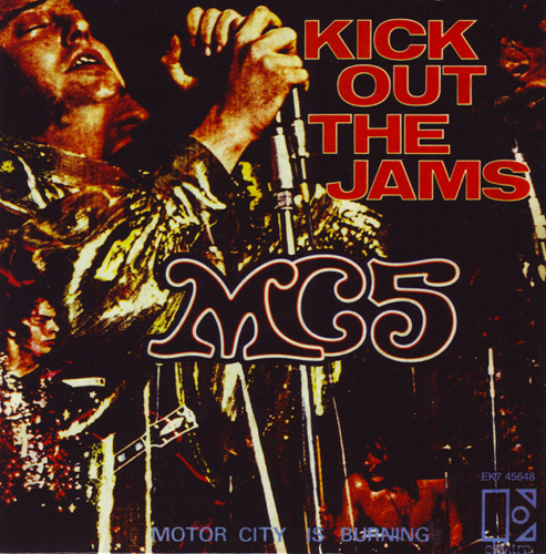 MC5 - 'Kick Out The Jams'