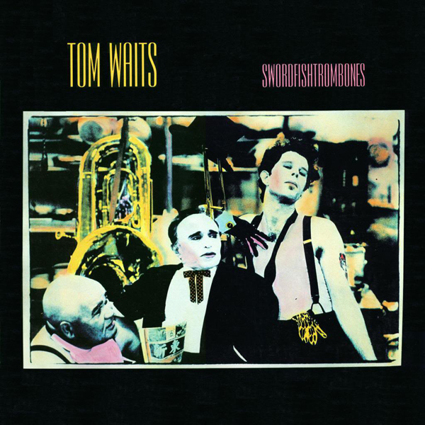 Tom Waits, 'Swordfishtrombones'
