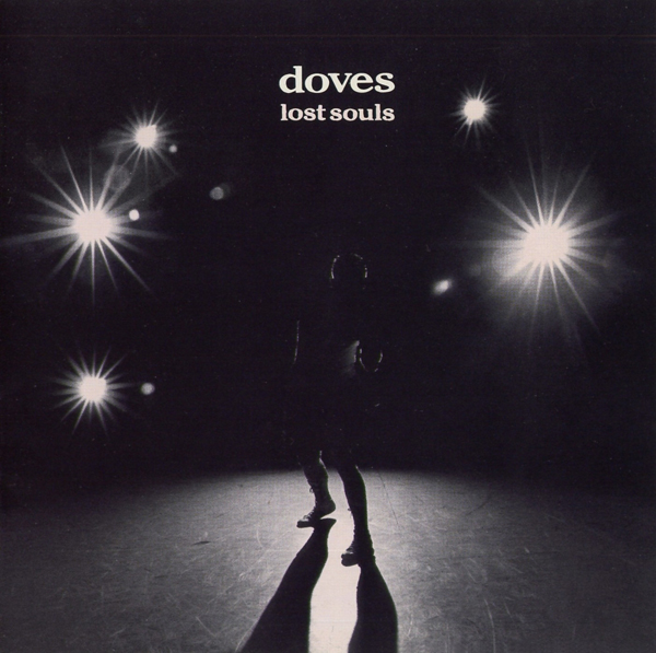 Doves, 'Lost Souls'