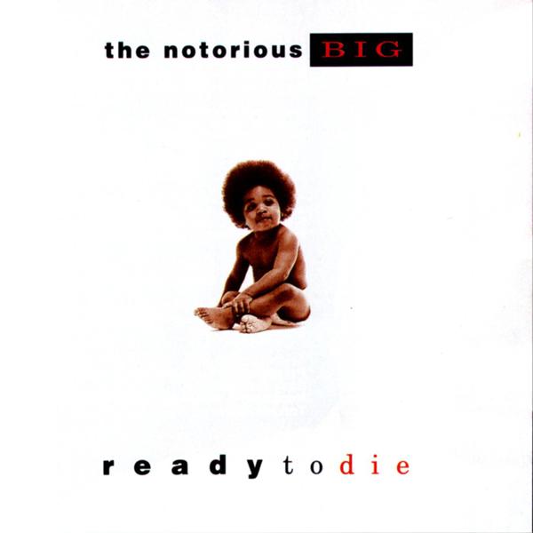 Notorious BIG, 'Ready To Die'