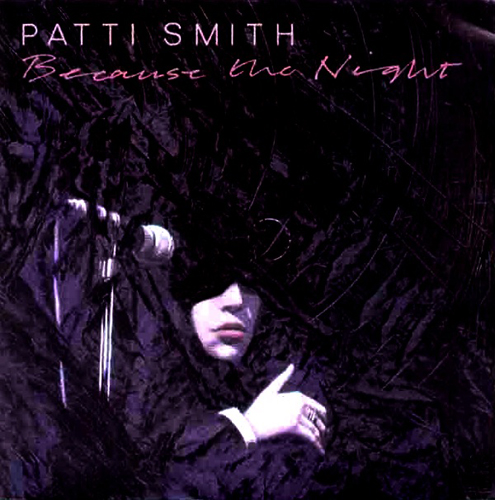 Patti Smith - 'Because The Night'