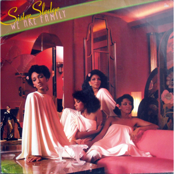 Sister Sledge, 'We Are Family'
