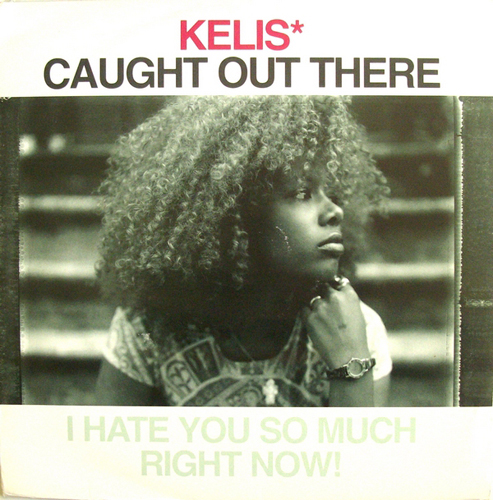 Kelis - 'Caught Out There'