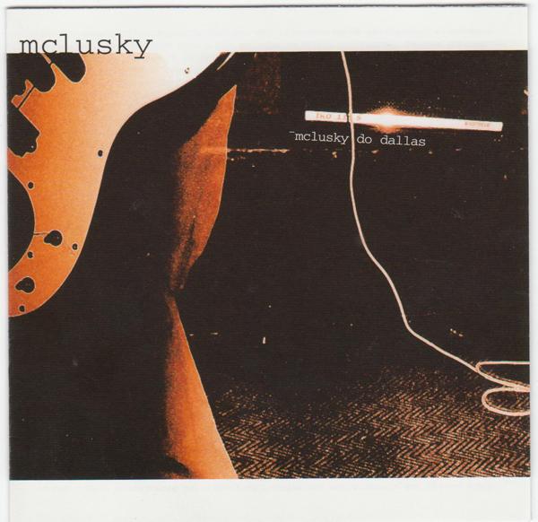 Mclusky, 'Mclusky Do Dallas'