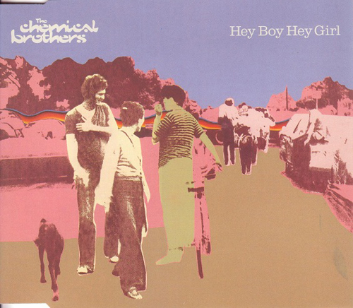 The Chemical Brothers - 'Hey Boy Hey Girl'