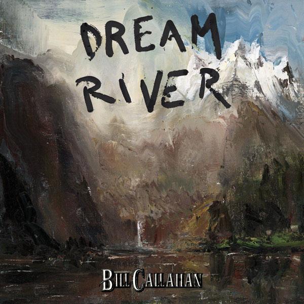 35. Bill Callahan - 'Dream River'