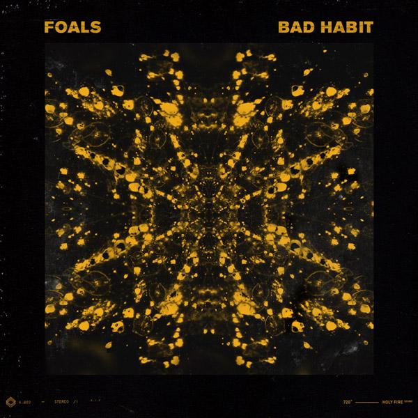 37. Foals - 'Bad Habit'