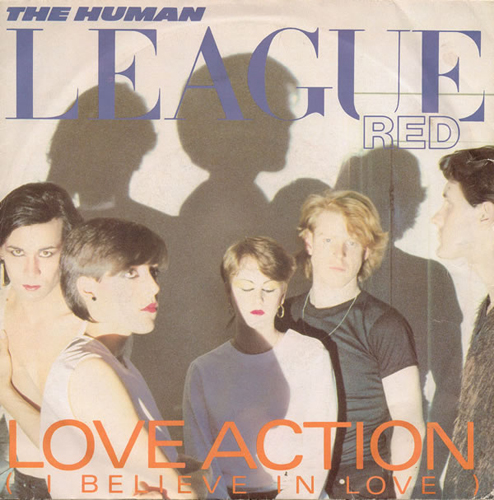 The Human League - 'Love Action (I Believe In Love)'