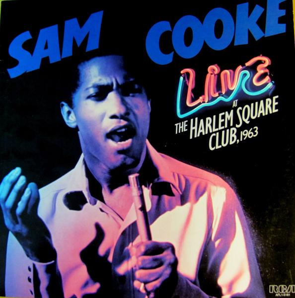 Sam Cooke, 'Live At The Harlem Square Club, 1963'